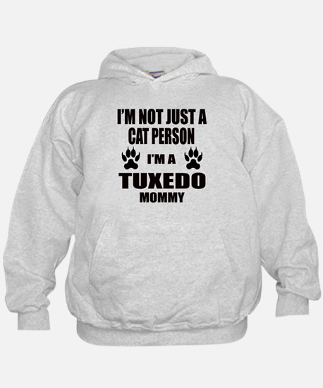 I'm a Tuxedo Mommy Hoodie