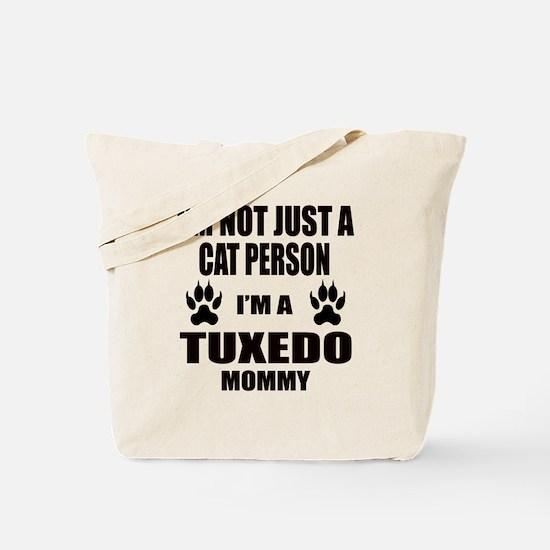 I'm a Tuxedo Mommy Tote Bag