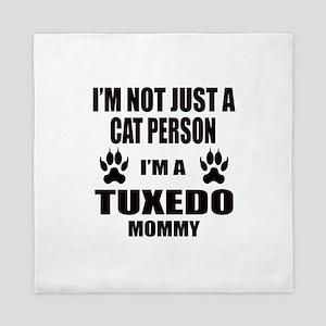 I'm a Tuxedo Mommy Queen Duvet