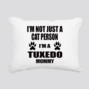 I'm a Tuxedo Mommy Rectangular Canvas Pillow