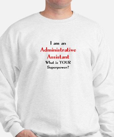 administrative assistant Sweatshirt