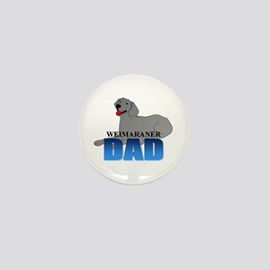 Weimaraner Dad Mini Button