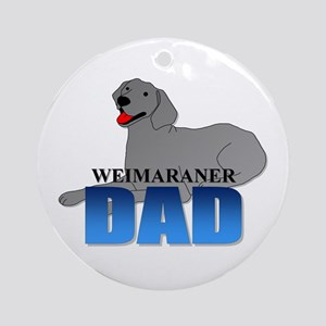 Weimaraner Dad Ornament (Round)