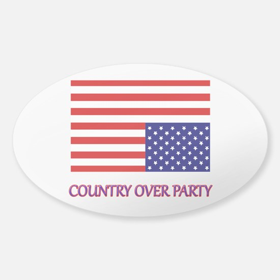 COUNTRY OVER PARTY - FLAG IN DISTRE Sticker (Oval)