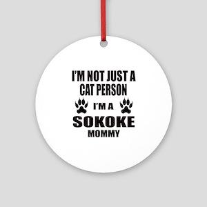 I'm a Sokoke Mommy Round Ornament