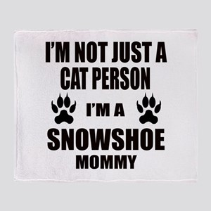 I'm a Snowshoe Mommy Throw Blanket