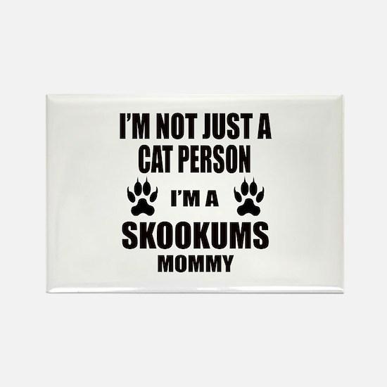 I'm a skookums Mommy Rectangle Magnet