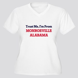 Trust Me, I'm from Monroeville A Plus Size T-Shirt