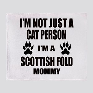 I'm a Scottish Fold Mommy Throw Blanket