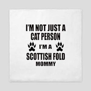 I'm a Scottish Fold Mommy Queen Duvet