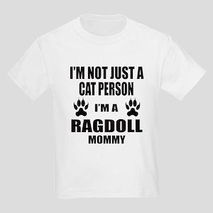 I'm a Ragdoll Mommy Kids Light T-Shirt