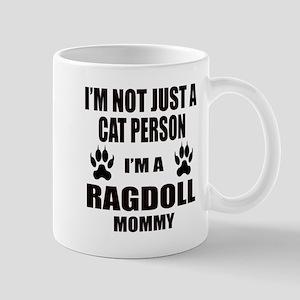 I'm a Ragdoll Mommy Mug