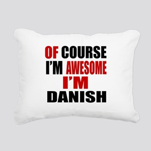 Of Course I Am Danish Rectangular Canvas Pillow