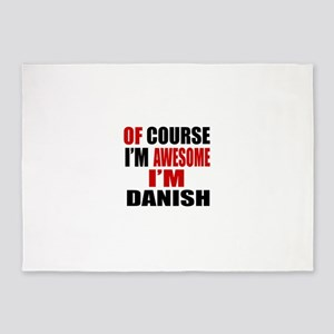 Of Course I Am Danish 5'x7'Area Rug