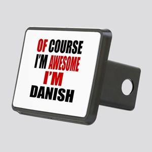 Of Course I Am Danish Rectangular Hitch Cover