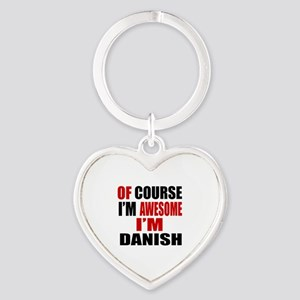Of Course I Am Danish Heart Keychain