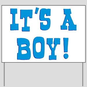 It's A Boy T-shirts Yard Sign