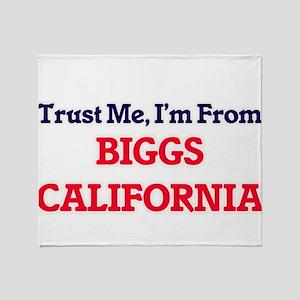 Trust Me, I'm from Biggs California Throw Blanket