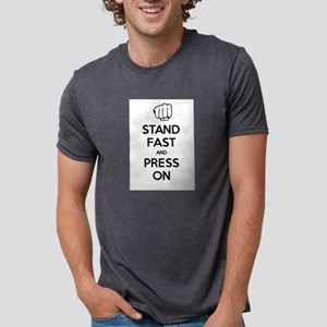 Stand Fast and Press On (WHITE) T-Shirt