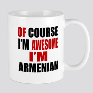 Of Course I Am Armenian Mug