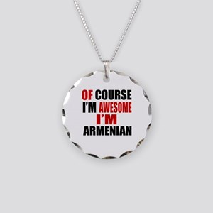 Of Course I Am Armenian Necklace Circle Charm