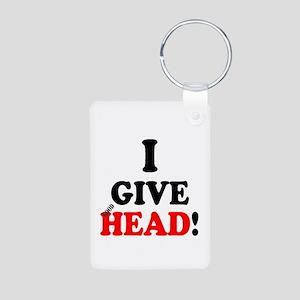 I GIVE HEAD! Keychains