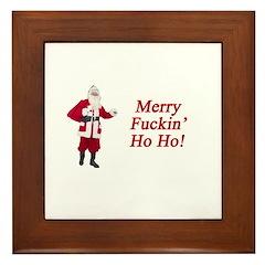 Merry Fuckin' Ho Ho! Framed Tile