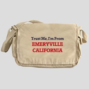 Trust Me, I'm from Emeryville Califo Messenger Bag