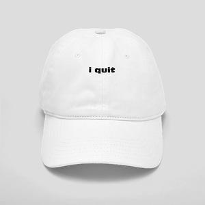 I Quit Cap