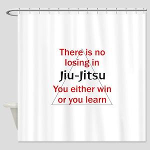 No Losing In Jiu Jitsu Shower Curtain
