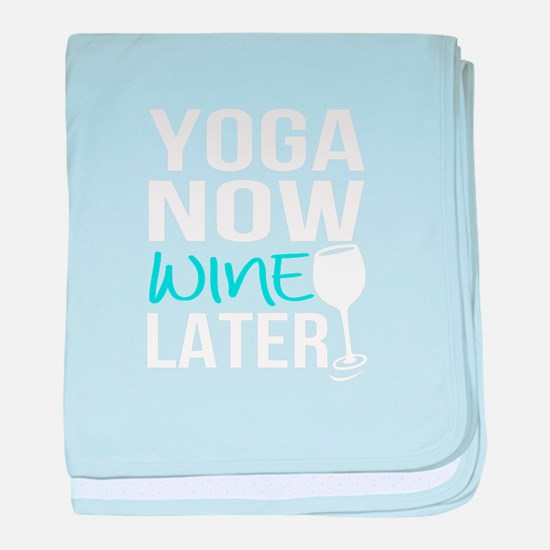 Yoga now wine later baby blanket