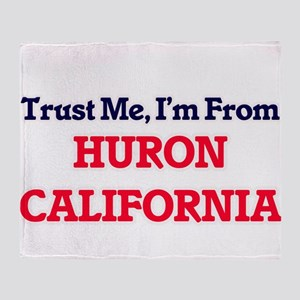 Trust Me, I'm from Huron California Throw Blanket