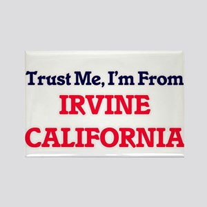 Trust Me, I'm from Irvine California Magnets