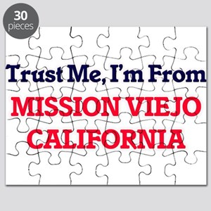 Trust Me, I'm from Mission Viejo California Puzzle