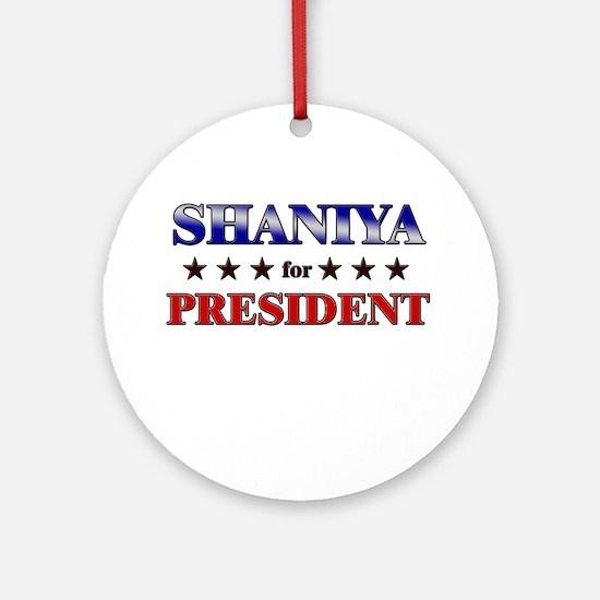 SHANIYA for president Ornament (Round)
