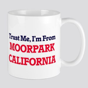 Trust Me, I'm from Moorpark California Mugs