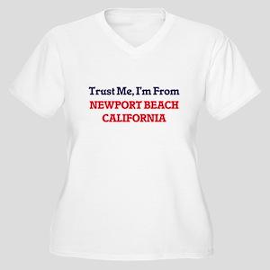 Trust Me, I'm from Newport Beach Plus Size T-Shirt