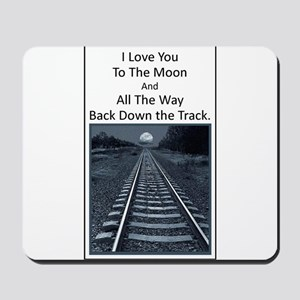 Love you to the Moon and back down the Track Mouse