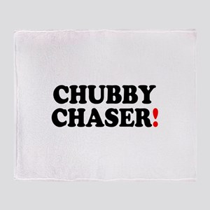 CHUBBY CHASER! - Throw Blanket