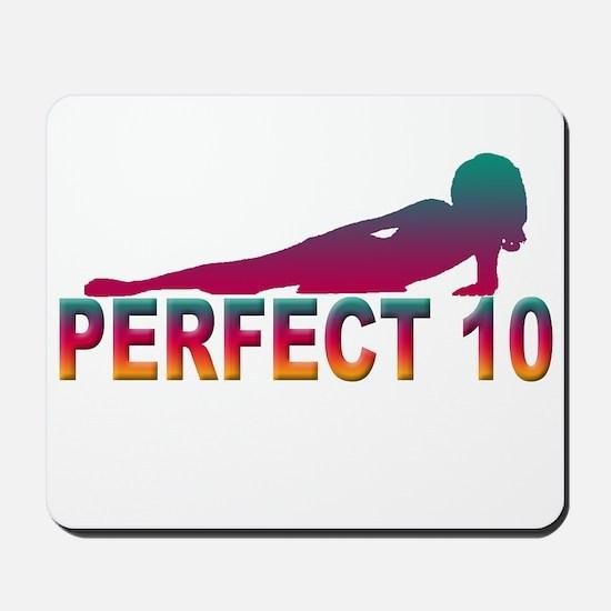 Perfect 10 Mousepad