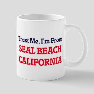 Trust Me, I'm from Seal Beach California Mugs