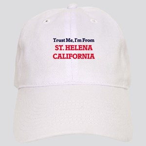 Trust Me, I'm from St. Helena California Cap