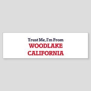 Trust Me, I'm from Woodlake Califor Bumper Sticker