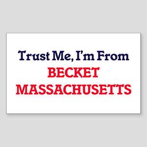 Trust Me, I'm from Becket Massachusetts Sticker