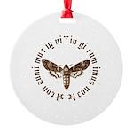In girum imus nocte Ornament