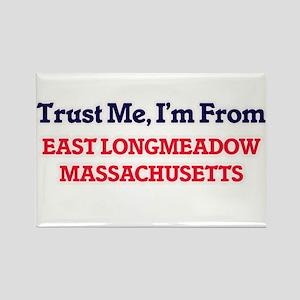 Trust Me, I'm from East Longmeadow Massach Magnets