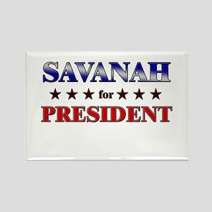 SAVANAH for president Rectangle Magnet