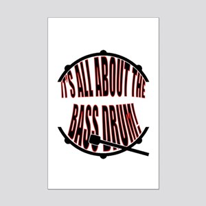 It's All About The Bass... Drum Mini Poster Print