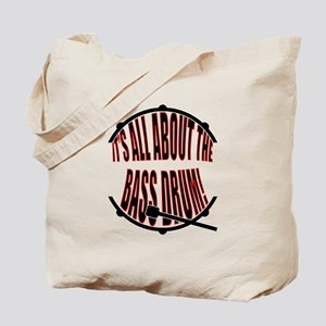 It's All About The Bass... Drum Tote Bag