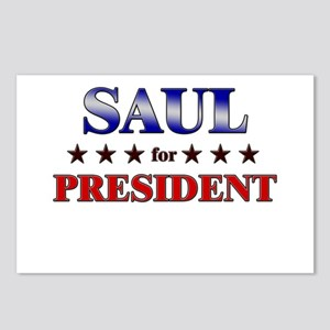 SAUL for president Postcards (Package of 8)